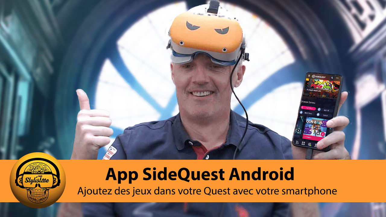 App SideQuest Android tuto