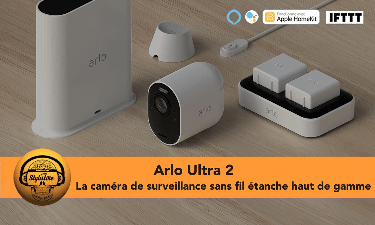 Arlo Ultra 2 avis test