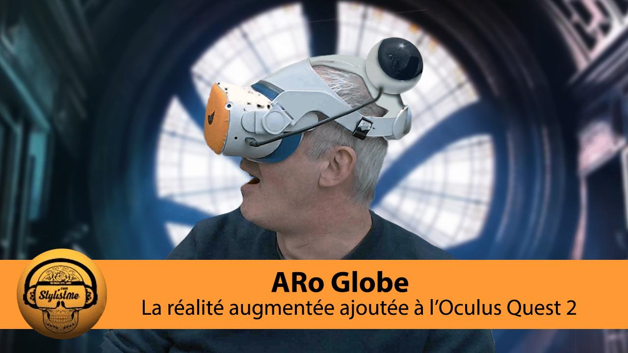 Aro Globe AR Quest 2 Oculus