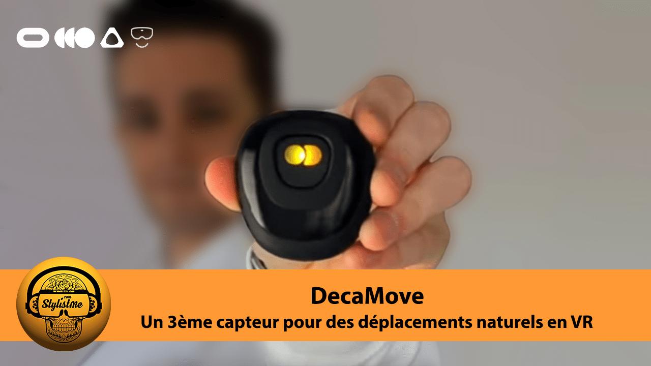 DecaMove avis Test capteur VR