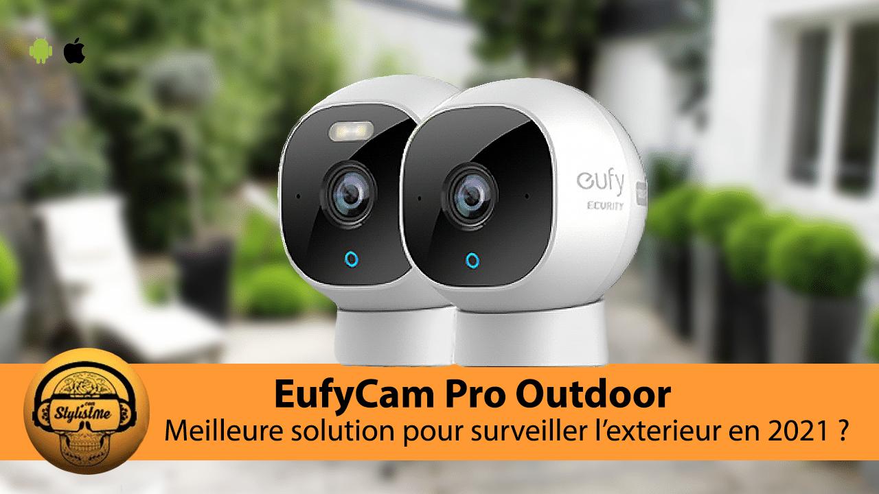 EufyCam Pro Outdoor avis test