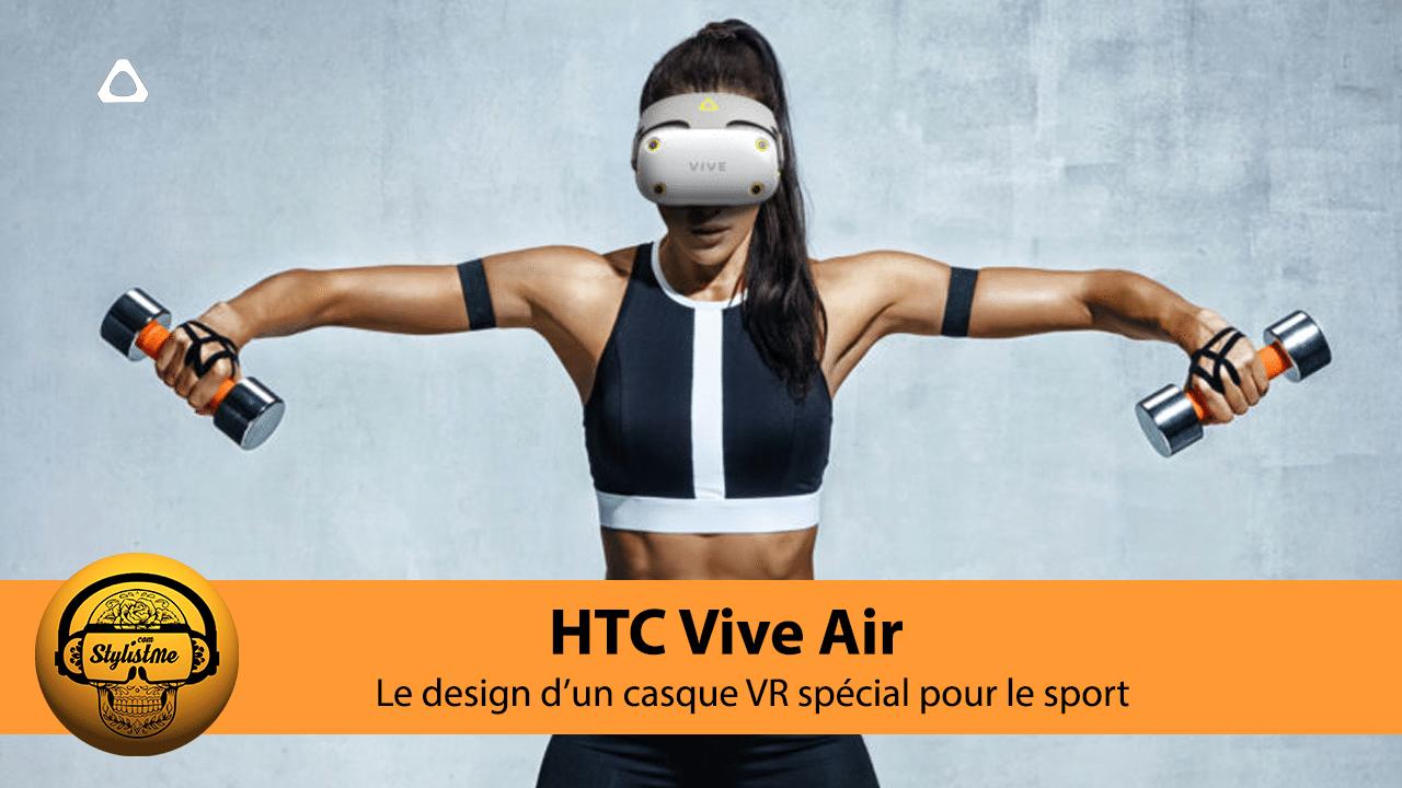 HTC Vive Air avis test