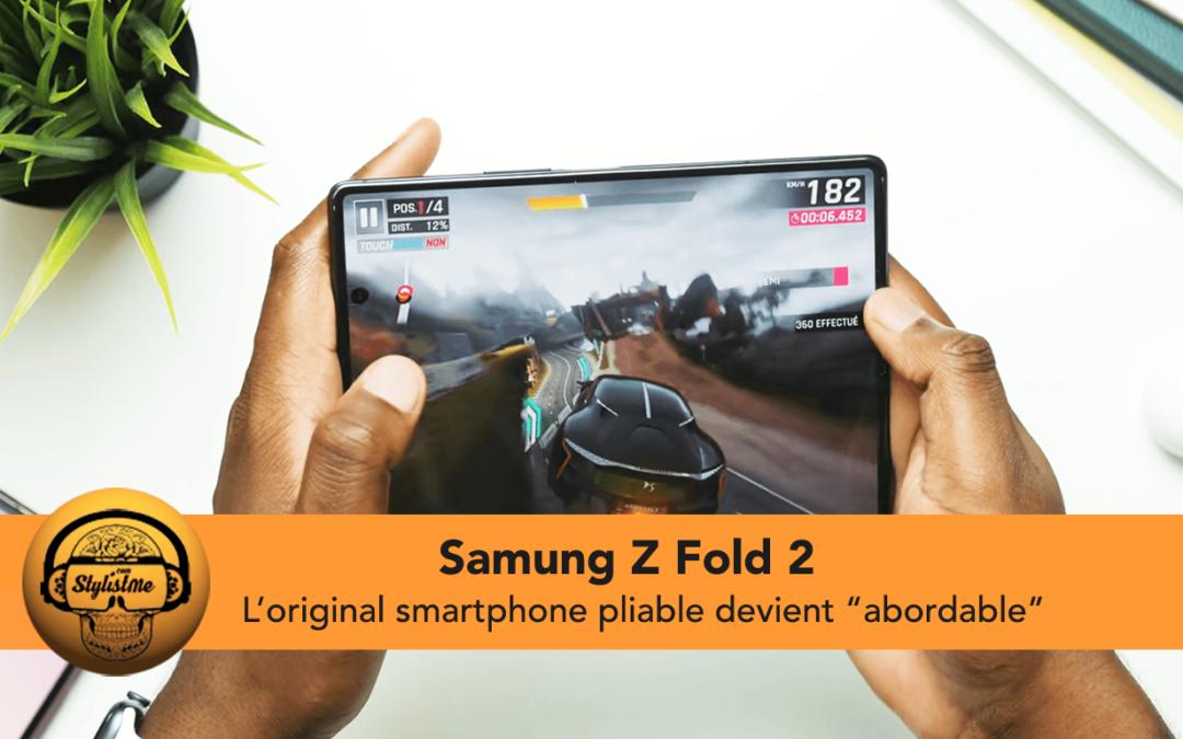 Samsung Galaxy Z Fold 2 le smartphone et tablette passe sous les 1200 €