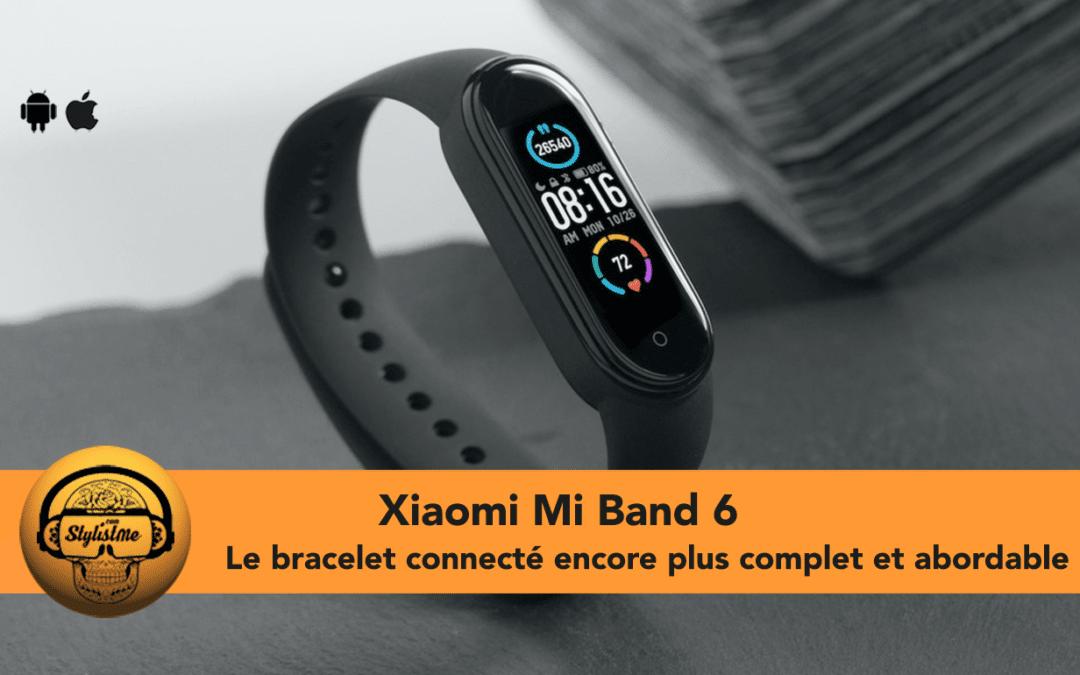 Xiaomi Mi Band 6 avis test du bracelet connecté avec capteur SpO2