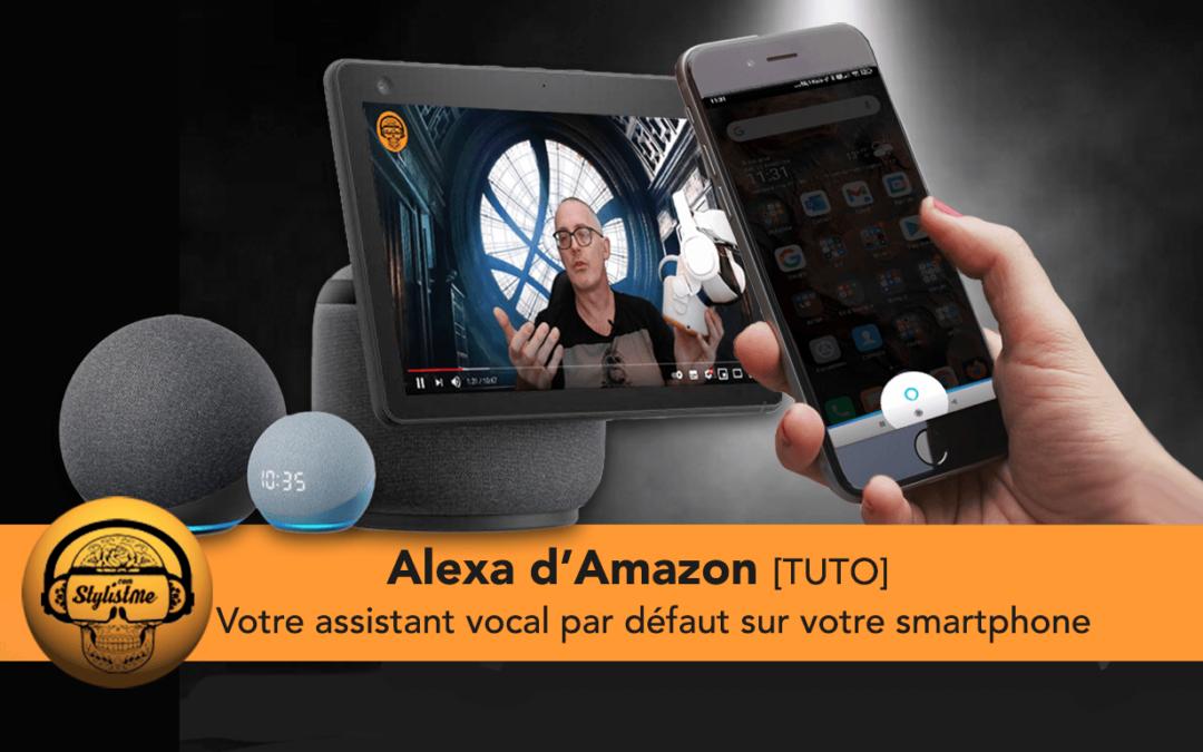 Comment utiliser Alexa comme assistant vocale par défaut sur votre smartphone