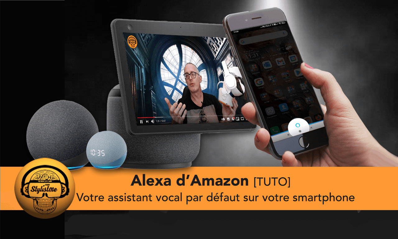 Alexa par défaut smartphone tuto
