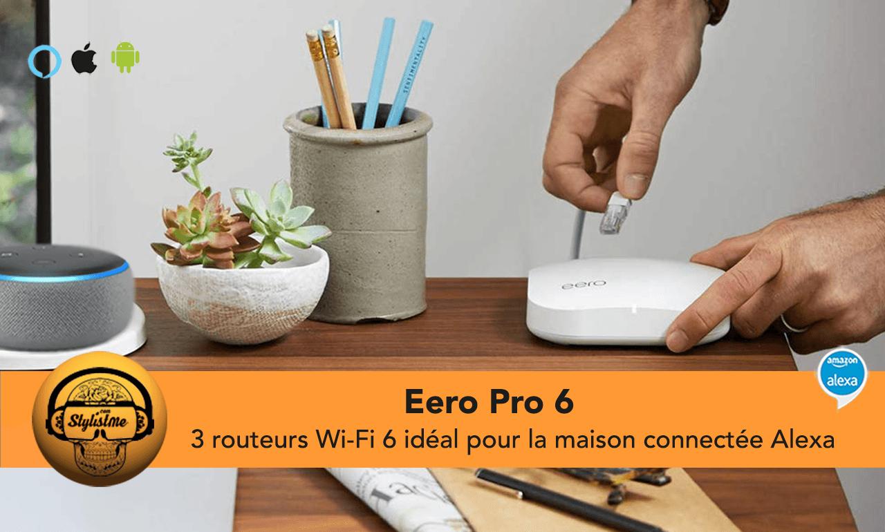 Eero Pro 6 avis test