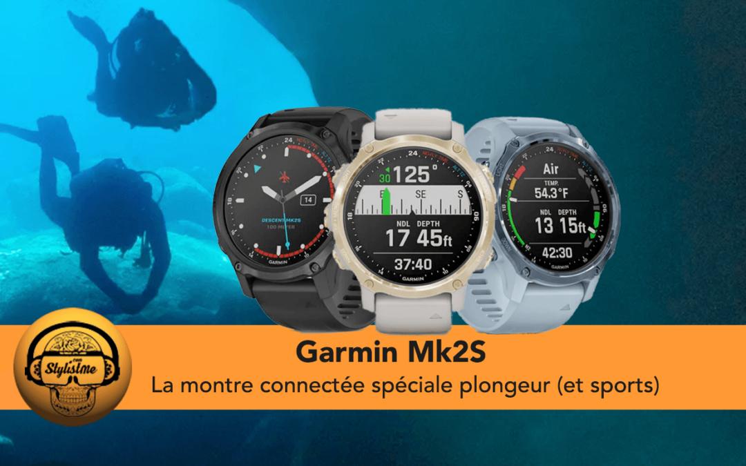 Garmin Descent Mk2S la montre de plongée connectée presque abordable