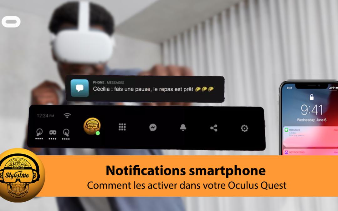 Comment activer les notifications de votre smartphone sur Quest ?