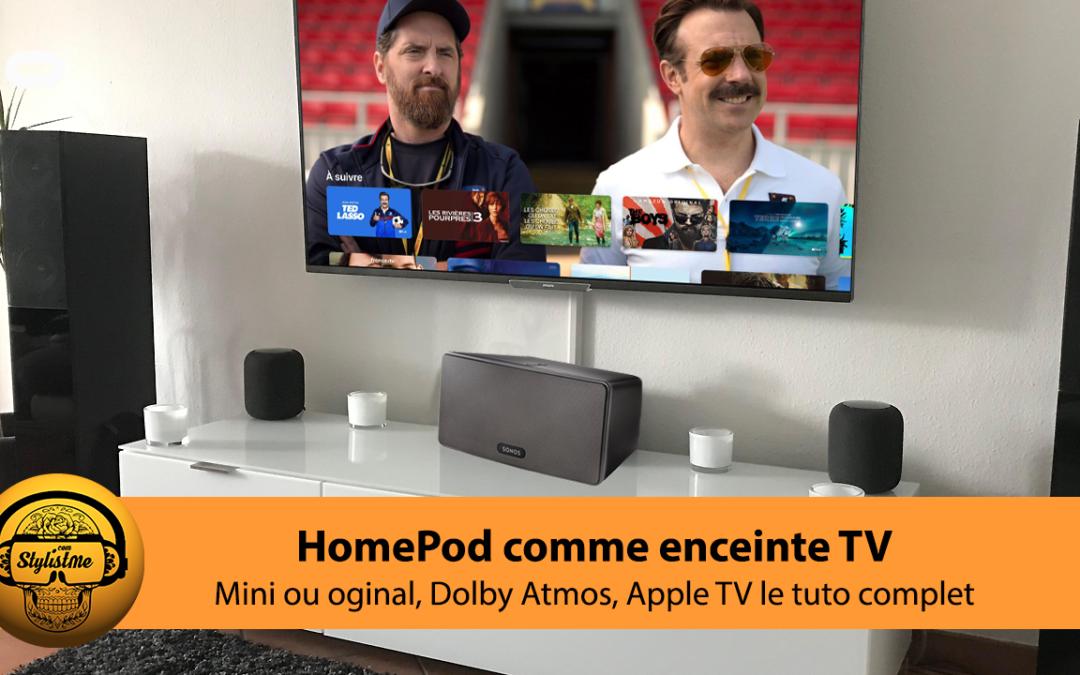 Comment utiliser votre HomePod comme enceinte TV Dolby Atmos