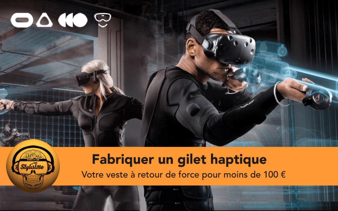 Fabriquer une veste haptique VR pour moins de 100 €  Tuto