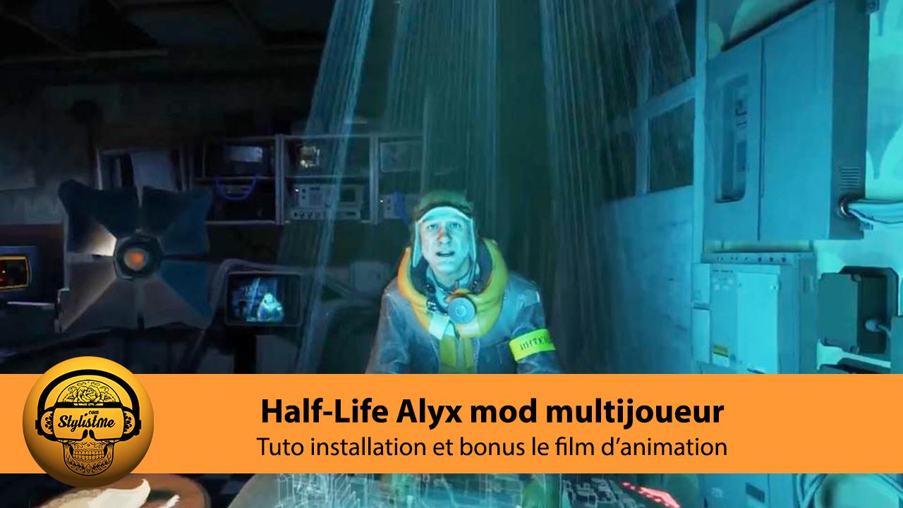Half-Life Alyx mod multijoueur tuto