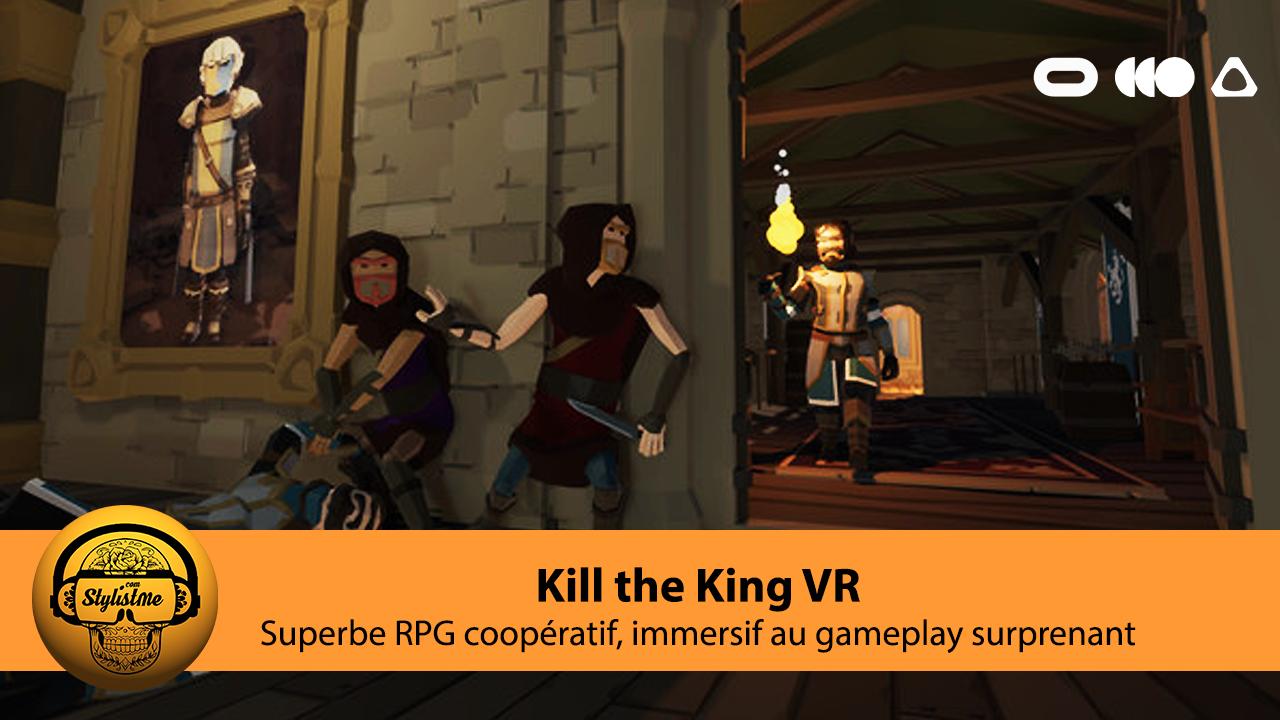 Kill the King VR test avis