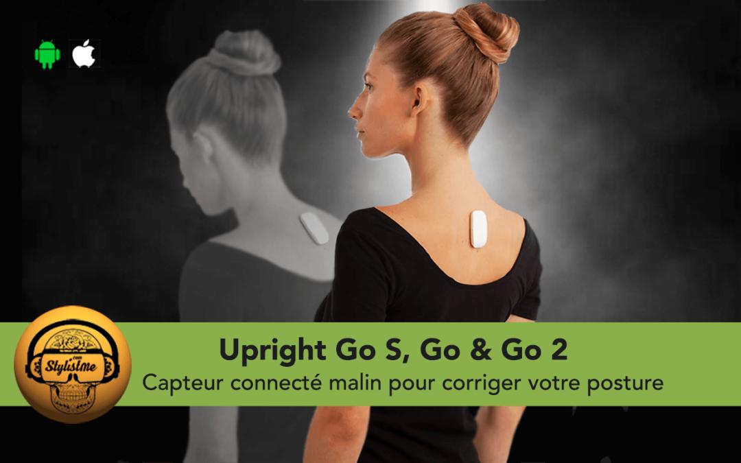 Uprigth Go S, Go, Go 2 : capteurs connectés pour améliorer votre posture