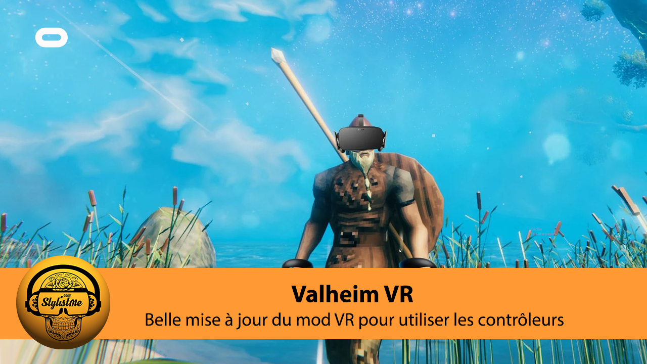 Valheim VR tuto