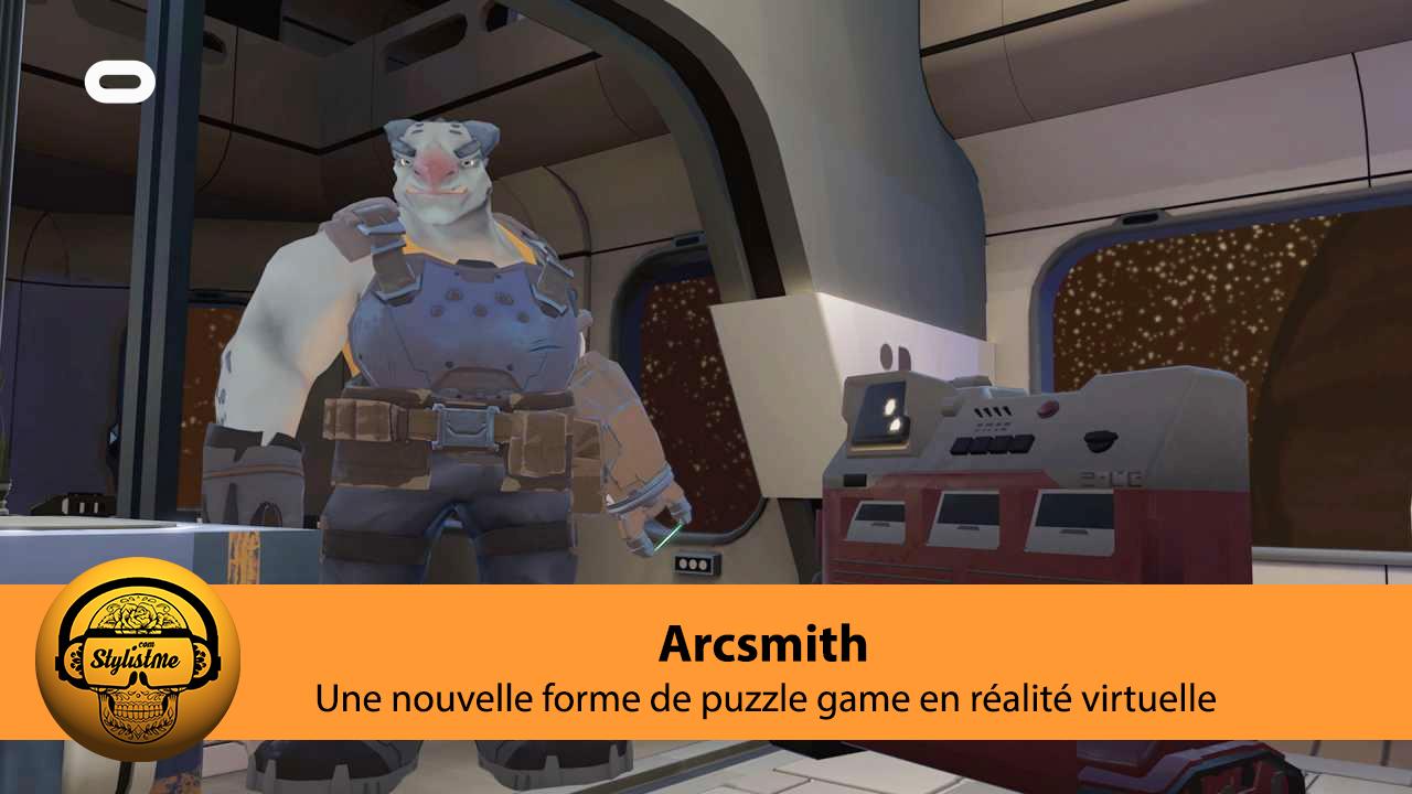 Arcsmith test avis Oculus Quest