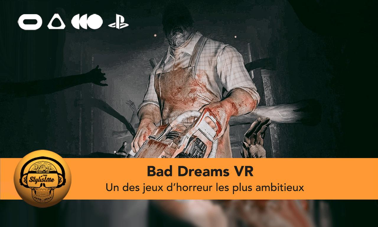 Bad Dreams VR test avis