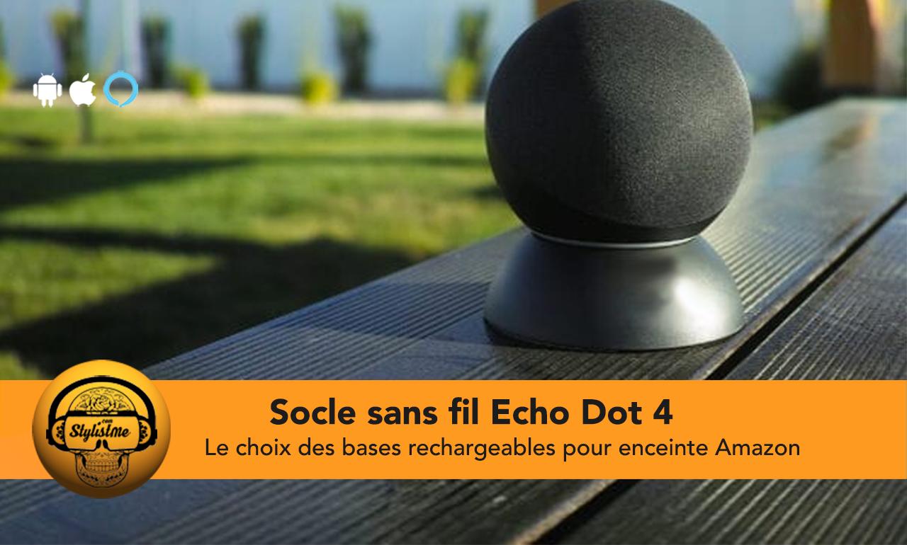 Batterie sans fil Echo Dot 4