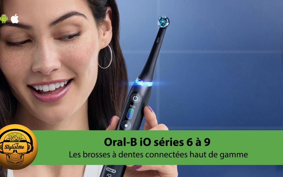 Oral-B iO série 6 la nouvelle brosse à dents connectées à tête ronde