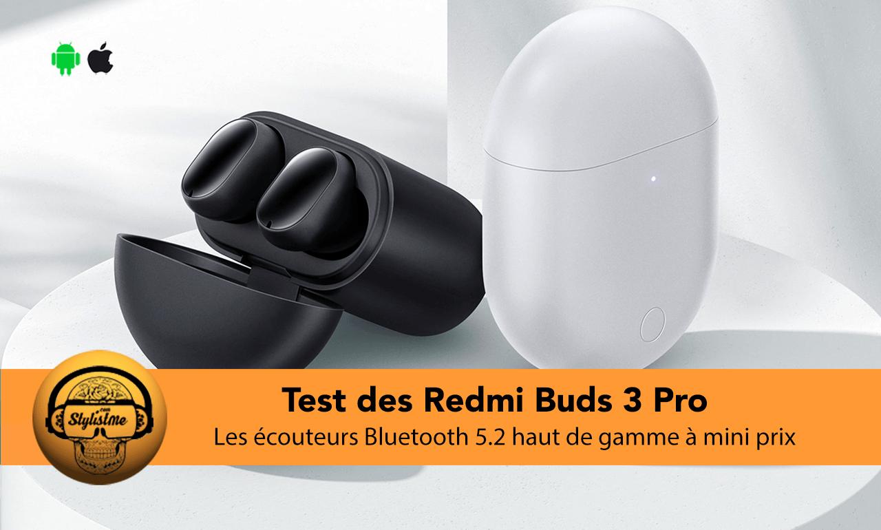 Redmi Buds 3 Pro test avis