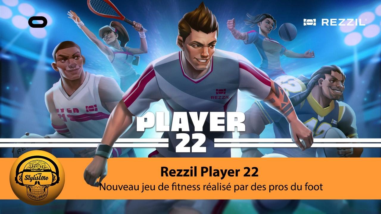 Rezzil Player 22 test avis