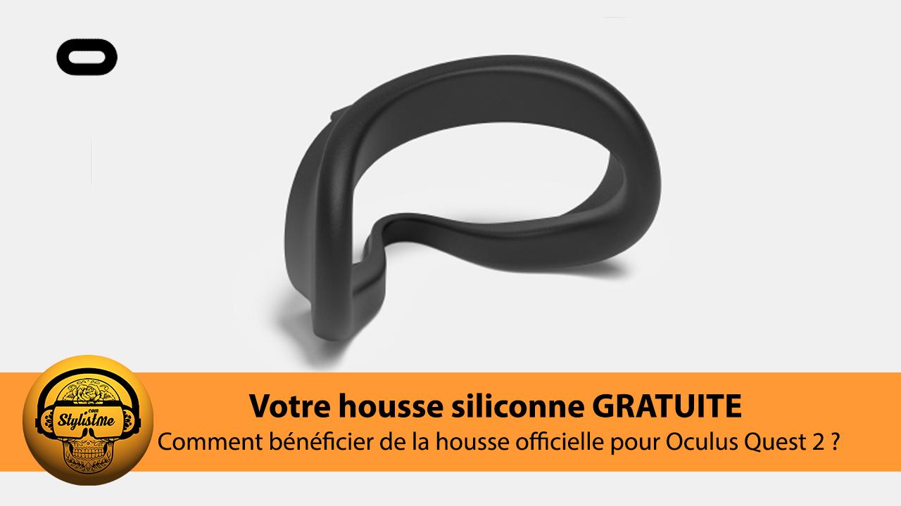 housse silicone gratuite Oculus Quest 2