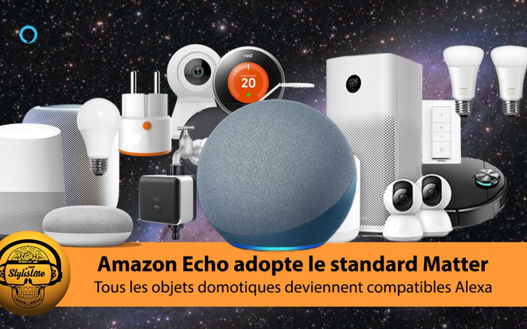 Amazon Echo Matter pour connecter tous les appareils domotiques