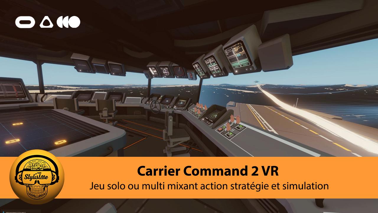 Carrier Command 2 VR test avis
