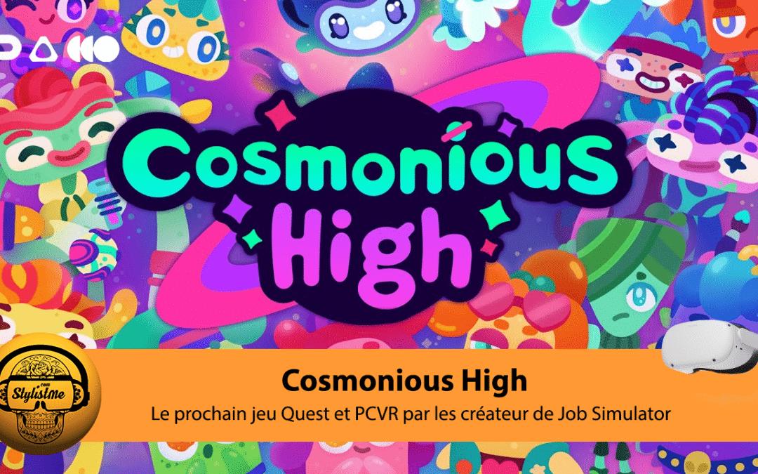 Cosmonious High nouveau jeu VR par les créateur de Job Simulator