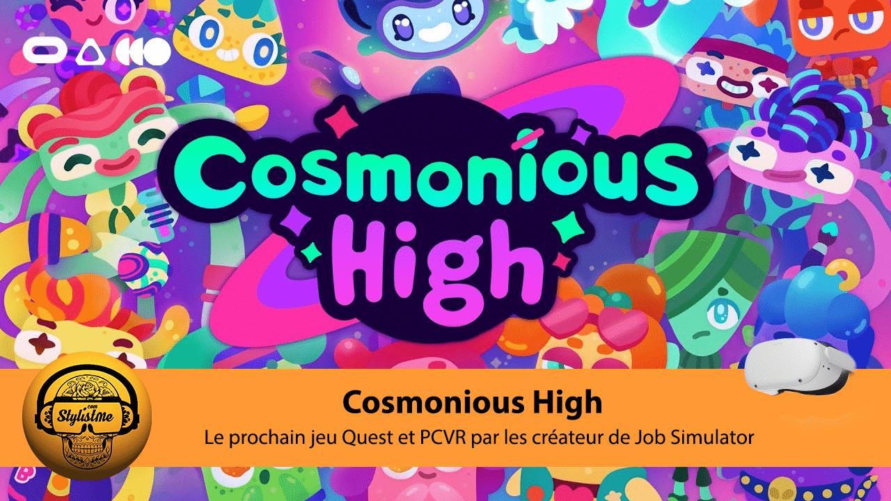 Cosmonious High avis tes