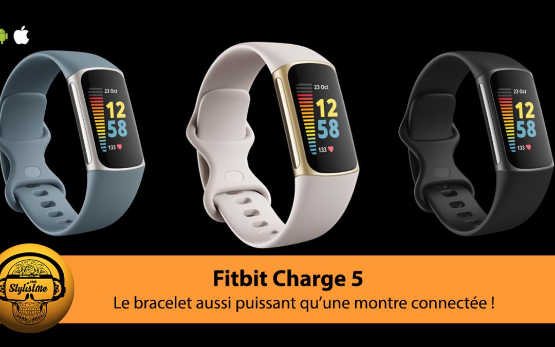 Fitbit Charge 5 une puissante mise à jour du bracelet connecté avec ECG
