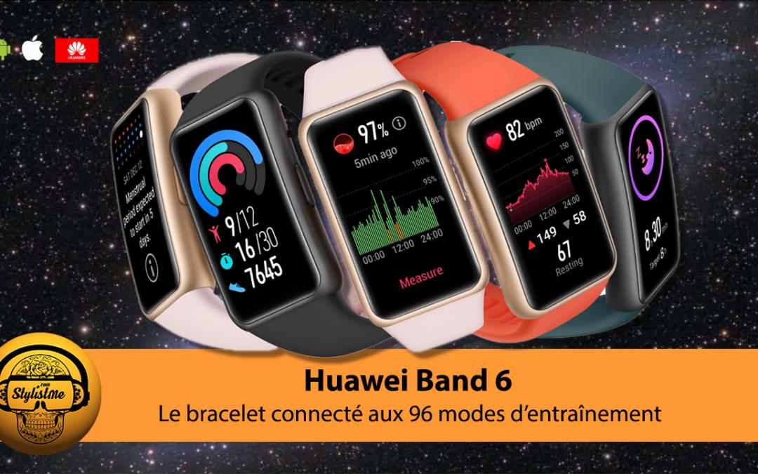 Huawei Band 6 test du bracelet connecté pour suivi de la condition physique