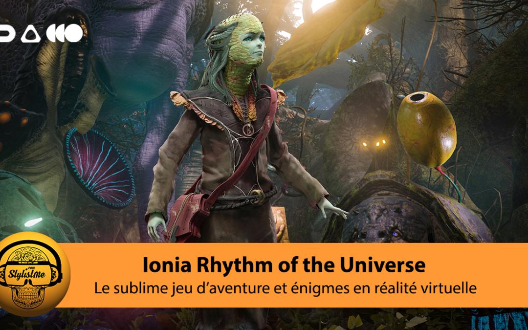 Iona Rhythm of the Universe un sublime jeu VR d'action et d'énigmes