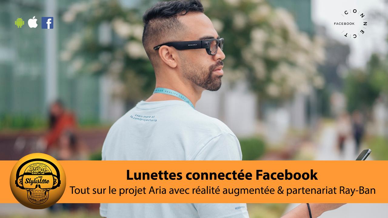 Lunettes connectées Facebook Aria