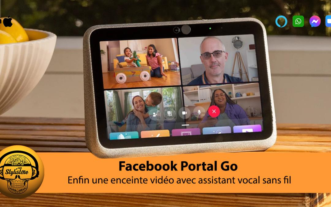 Portal Go le nouvel assistant vocal et vidéo de Facebook devient sans fil