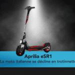 Aprilia eSR1 2ème constructeur Italien à faire une trottinette électrique